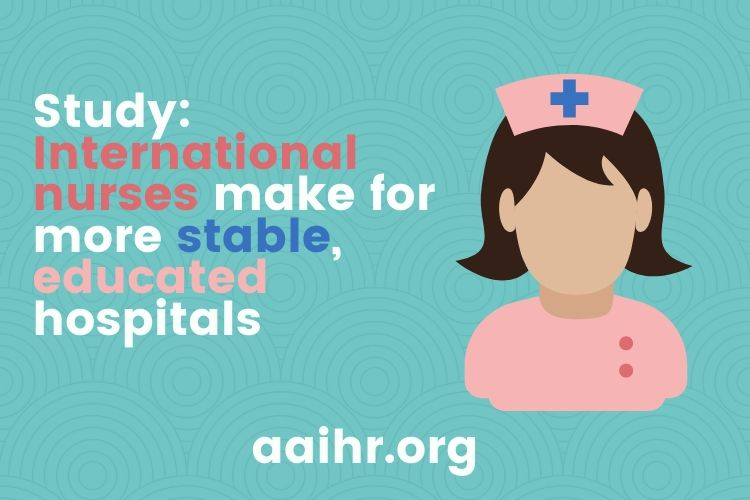 Study: International nurses make for more stable, educated workforce